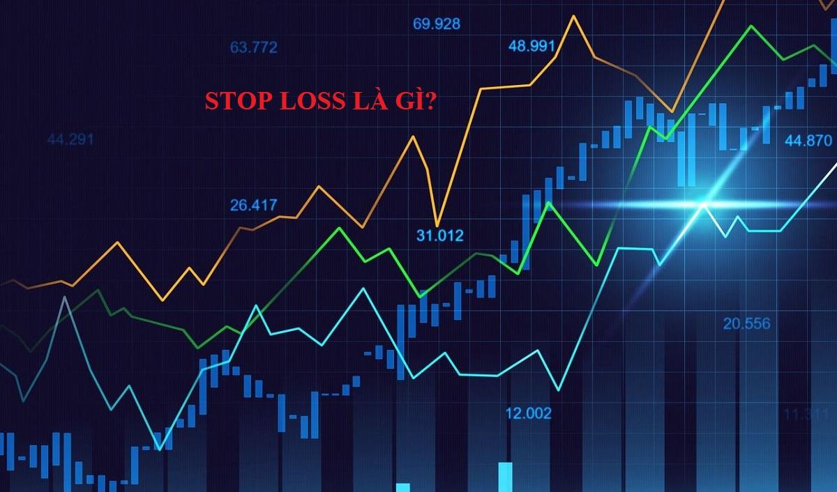 Stop loss là gì? Cách đặt lệnh stop loss (cắt lỗ) trong forex